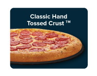 Domino's classic crust is made from fresh dough using a unique oil-free screen-baking process.