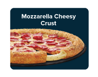 Stuffed crust luxuriously filled with melting hot mozzarella coated with garlic and herbs.