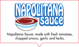 Napolitana sauce made with fresh tomatoes chopped onions garlic and herbs