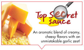 Secret sauce with an aromatic blend of creamy, cheesy flavors with garlic zest
